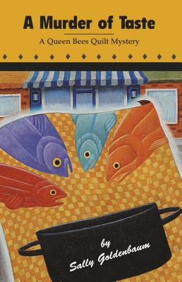 Image for A Murder of Taste: A Queen Bees Quilt Mystery
