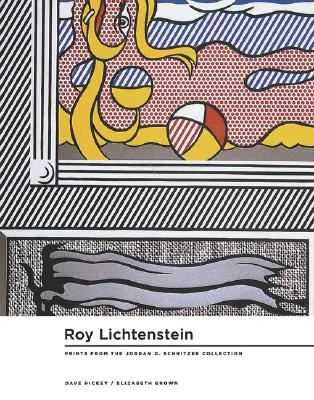 Image for Roy Lichtenstein Prints 1956-97: From the Collections of Jordan D. Schnitzer And Family Foundation