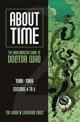 Image for About Time 2: The Unauthorized Guide to Doctor Who (Seasons 4 to 6)
