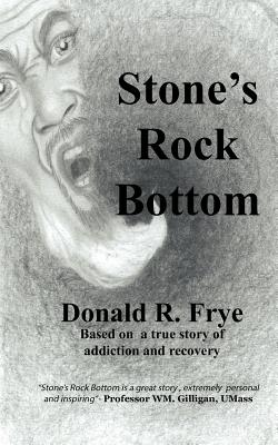 Stone's Rock Bottom, Frye, Donald Ramon