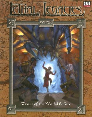 Image for Lethal Legacies Traps of the World Before (Goodman Games)