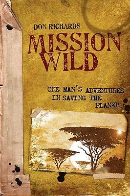 Mission Wild, Richards, Don