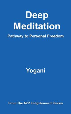 Image for Deep Meditation - Pathway to Personal Freedom