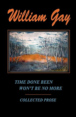 Image for Time Done Been Won't Be No More