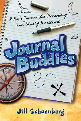 Image for Journal Buddies: A Boy's Journal for Discovering and Sharing Excellence