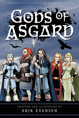 Image for Gods of Asgard: A graphic novel interpretation of the Norse myths