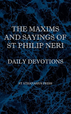 Image for The Maxims and Sayings of St Philip Neri
