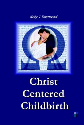 Image for Christ Centered Childbirth