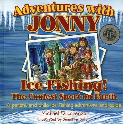 Image for Adventures with Jonny: Ice Fishing! the Coolest Sport on Earth