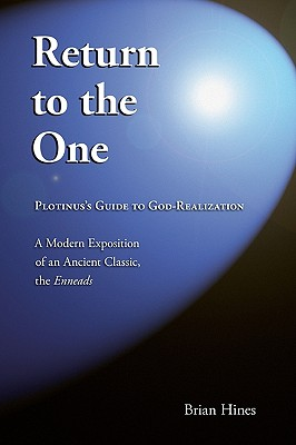 Image for Return To The One: Plotinus's Guide To God-Realization