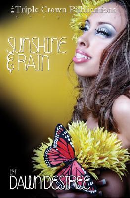Image for Sunshine & Rain: (Triple Crown Publications Presents)
