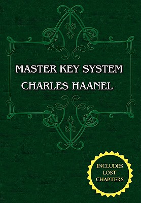 Image for The Master Key System (Unabridged Ed. Includes All 28 Parts) by Charles Haanel