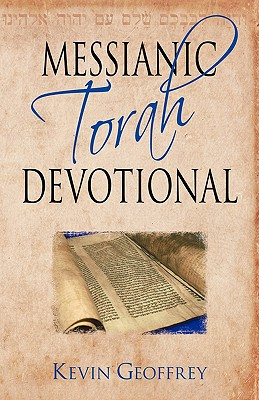Image for Messianic Torah Devotional: Messianic Jewish Devotionals for the Five Books of Moses