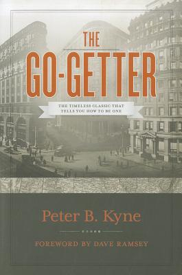 Image for The Go-Getter: The Timeless Classic That Tells You How To Be One