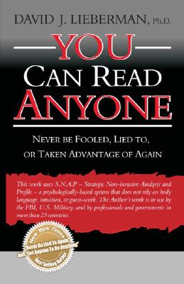 Image for You Can Read Anyone: Never Be Fooled, Lied to, or Taken Advantage of Again