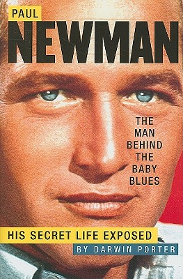 Image for Paul Newman: The Man Behind the Baby Blues