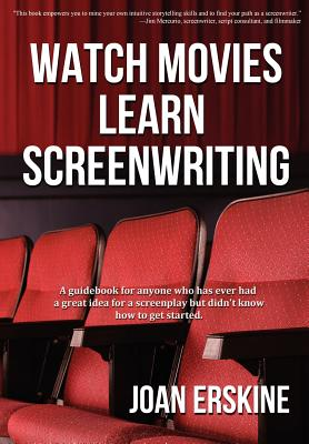 Image for Watch Movies, Learn Screenwriting