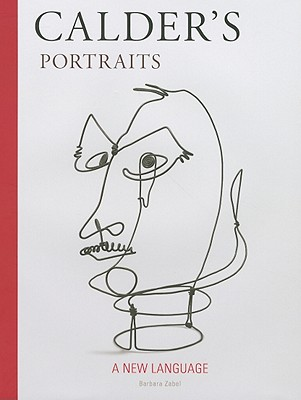 Image for CALDER'S PORTRAITS : A NEW LANGUAGE