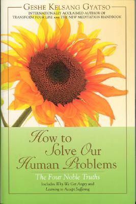 Image for How to Solve Our Human Problems: The Four Noble Truths