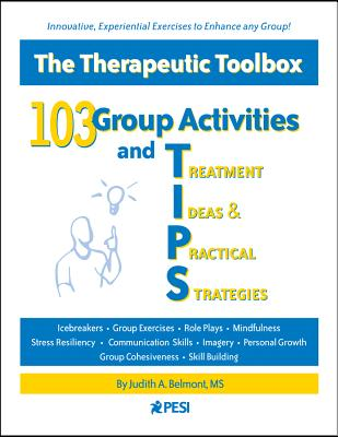 Image for 103 Group Activities and TIPS (Treatment Ideas & Practical Strategies)