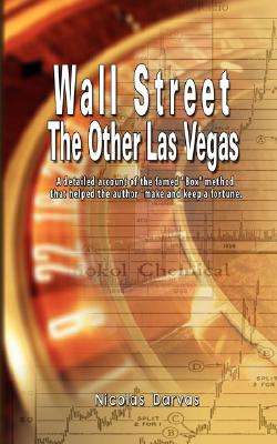 Image for Wall Street: The Other Las Vegas by Nicolas Darvas (the author of How I Made $2,000,000 In The Stock Market)