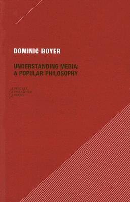 Image for Understanding Media: A Popular Philosophy (Paradigm)