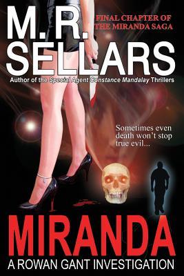 Miranda, Sellars, M.R.