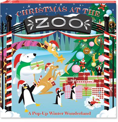 Image for Christmas at the Zoo: A Pop-Up Winter Wonderland