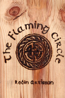 Image for The Flaming Circle - A Reconstruction of the Old Ways of Britain and Ireland