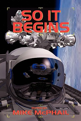 Image for So It Begins (Defending the Future, No. 2)