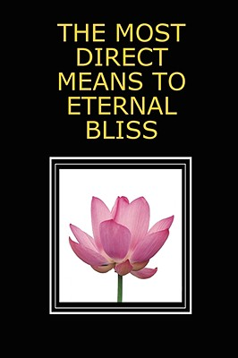 Image for THE MOST DIRECT MEANS TO ETERNAL BLISS