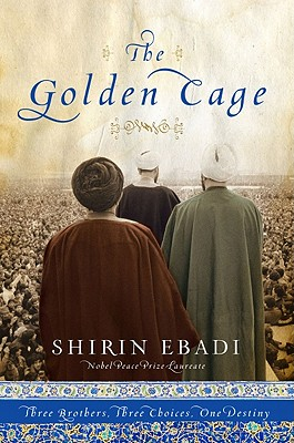 Image for The Golden Cage: Three Brothers, Three Choices, One Destiny
