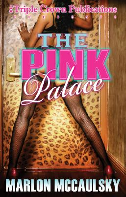Image for The Pink Palace: (Triple Crown Publications Presents)
