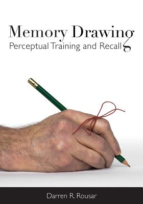 Image for Memory Drawing: Perceptual Training and Recall