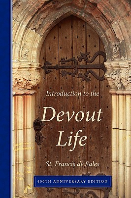 Image for Introduction to the Devout Life, 400th Anniversary Edition
