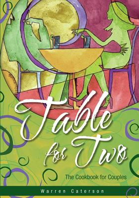 Image for Table for Two - The Cookbook for Couples