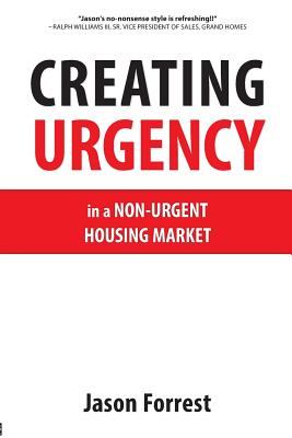 Image for Creating Urgency in a Non-Urgent Housing Market