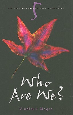 Who Are We? (The Ringing Cedars, Book 5), Vladimir Megre