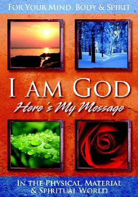 Image for I Am God: Here's My Message