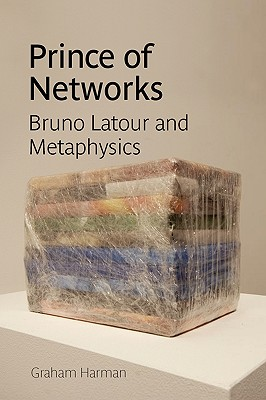 Image for Prince of Networks: Bruno Latour and Metaphysics (Anamnesis)