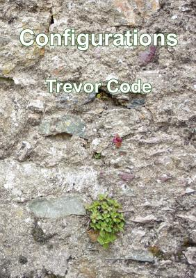 Configurations, Code, Trevor