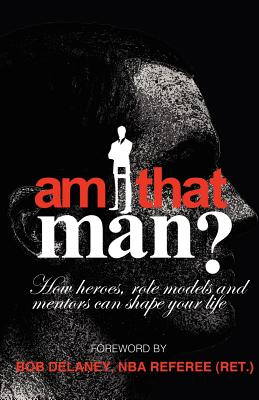 Image for Am I That Man?