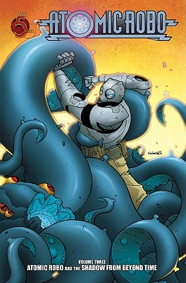 Image for Atomic Robo Volume 3: Atomic Robo and the Shadow from Beyond Time TP