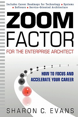 Image for Zoom Factor for the Enterprise Architect: How to Focus and Accelerate Your Career
