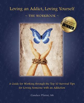Image for Loving an Addict, Loving Yourself: The Workbook
