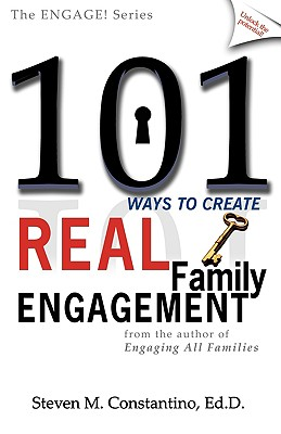 Image for 101 Ways to Create Real Family Engagement