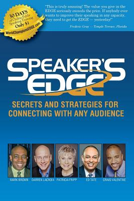 Image for Speaker's EDGE: Secrets and Strategies for Connecting with Any Audience