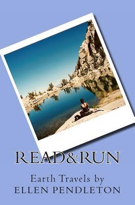 Read & Run (Earth Travels) (Volume 1), Pendleton, Ellen
