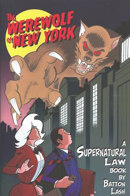 Image for WEREWOLF OF NEW YORK: A Supernatural Law Book