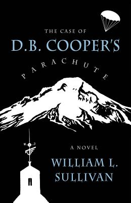 Image for The Case of D.B. Cooper's Parachute